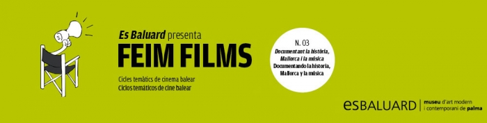 FEIM FILMS. DOCUMENTANT LA HISTRIA