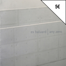 Es Baluard. Any zero