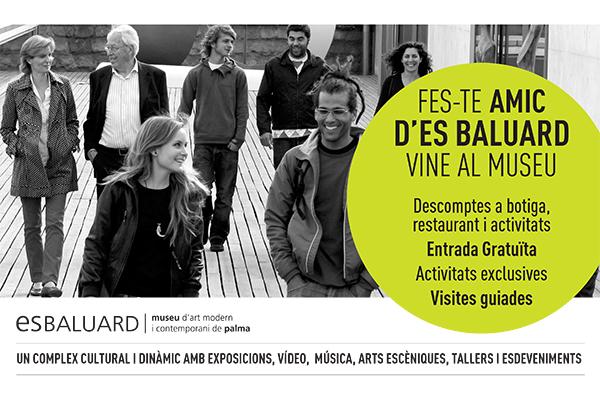Es Baluard, Palma, Mallorca, Baleares, Amic, amigos, colaboración, partner