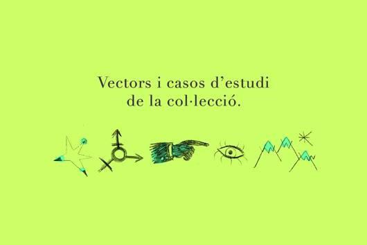 Vectors i casos d´estudi de la col·lecció