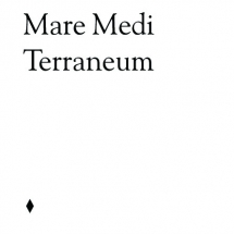 La Mer au Milieu des Terres // Mare Medi Terraneum