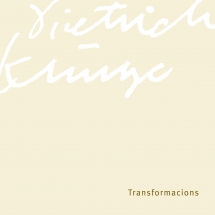 Dietrich Klinge. Transformacions