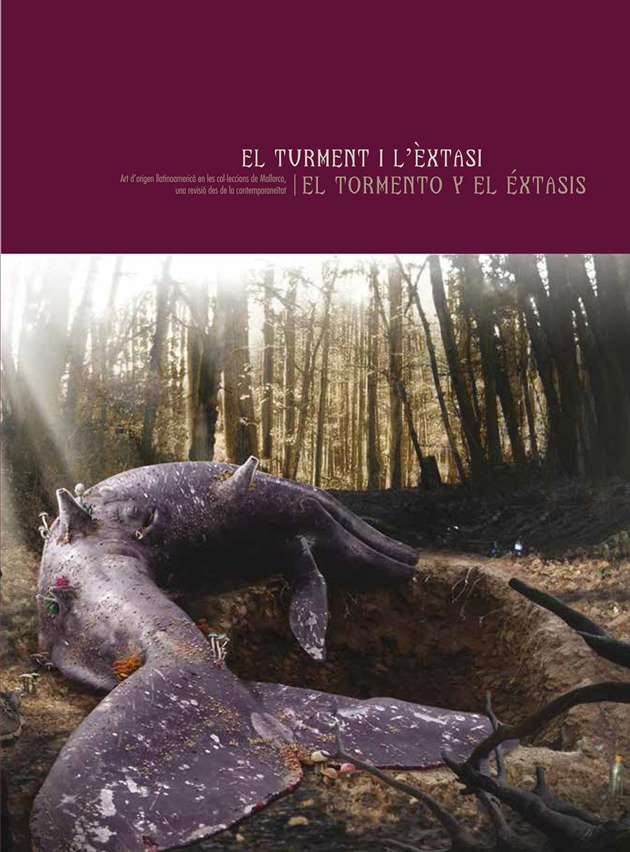 El turment i l'èxtasi. Art d'origen llatinoamericà en les col·leccions de Mallorca, una revisió des de la contemporaneïtat