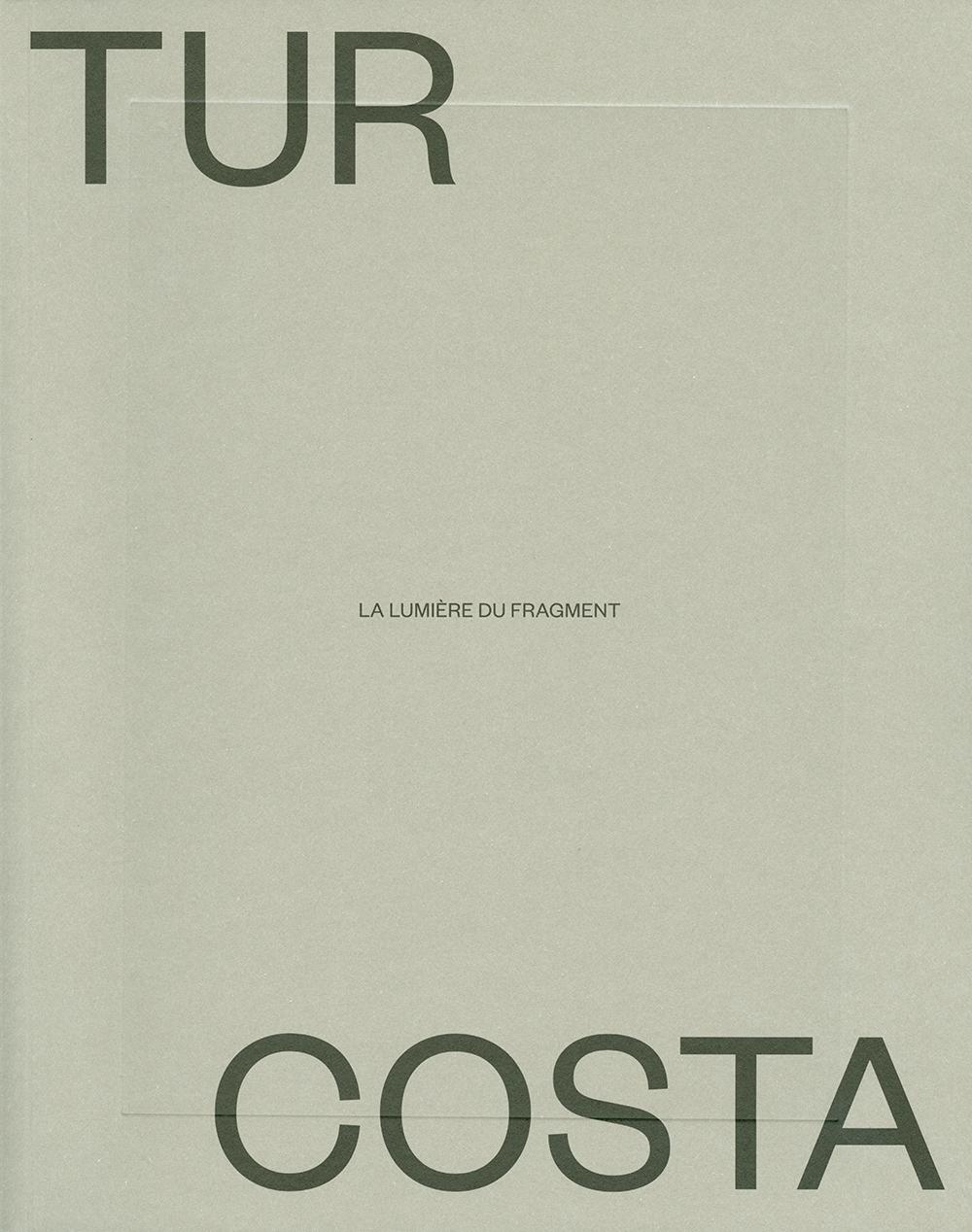 Tur Costa. La lumière du fragment / Un garçon d'Eivissa dans la guerre civile