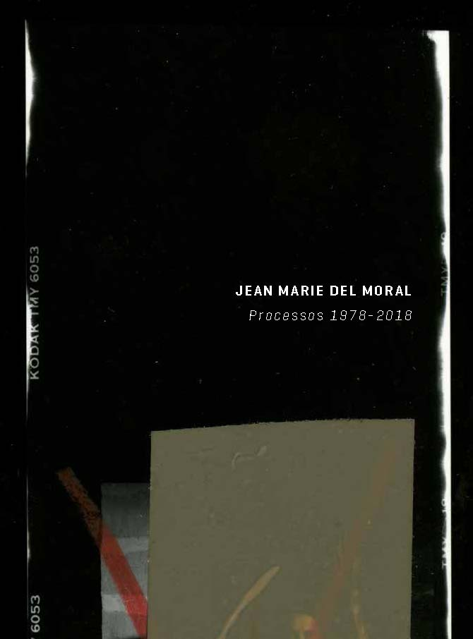 Jean Marie del Moral. Processos 1978-2018